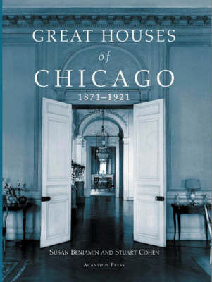 Great Houses of Chicago by Susan Benjamin image