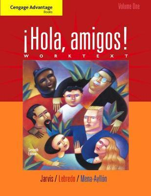 Cengage Advantage Books: !Hola, amigos! Worktext Volume 1 by Ana C Jarvis image