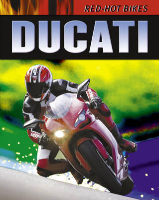 Ducati by Clive Gifford