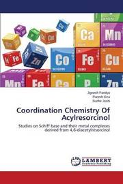Coordination Chemistry of Acylresorcinol by Pandya Jignesh
