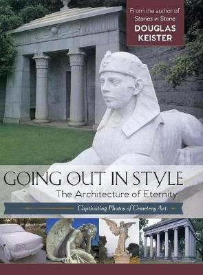 Going Out in Style by Douglas Keister