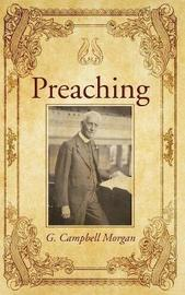 Preaching by G Campbell Morgan