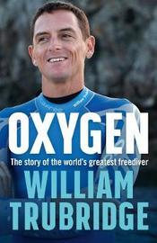 Oxygen by William Trubridge