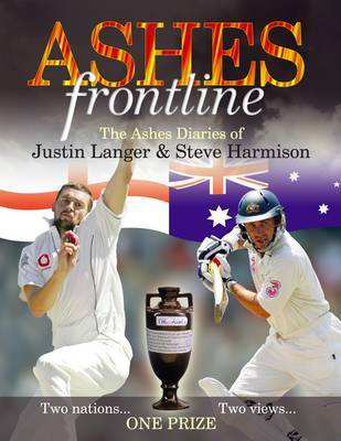 Ashes Frontline: The Ashes War Diaries of Steve Harmison and Justin Langer by Justin Langer image