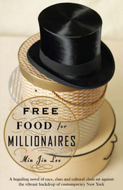 Free Food for Millionaires by Min Jin Lee image