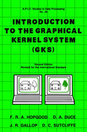 Introduction to the Graphical Kernal System (GKS) by Unknown Author