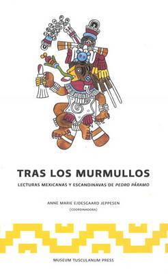 Tras Los Murmullos: Lecturas Mexicanas y Escandinavs de Pedro Paramo image