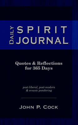 Daily Spirit Journal by John P. Cock