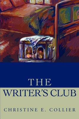 The Writer's Club by Christine E Collier image