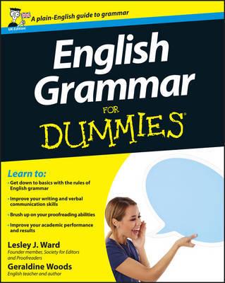 English Grammar For Dummies by Lesley J. Ward
