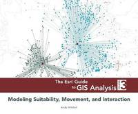 The Esri Guide to GIS Analysis, Volume 3 by Andy Mitchell