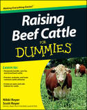Raising Beef Cattle for Dummies by Scott Royer