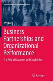 Business Partnerships and Organizational Performance by Wei Jiang
