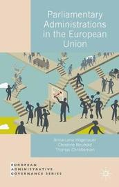 Parliamentary Administrations in the European Union by Christine Neuhold