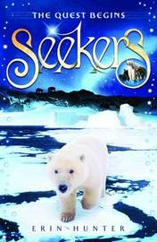 The Quest Begins (Seekers #1) by Erin Hunter image