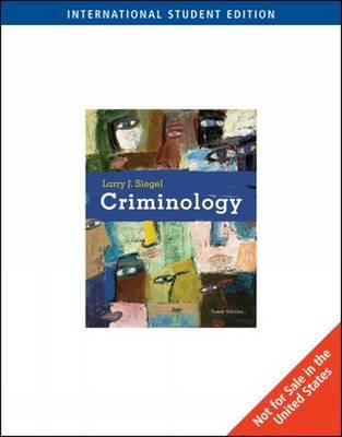 Criminology by Larry Siegel