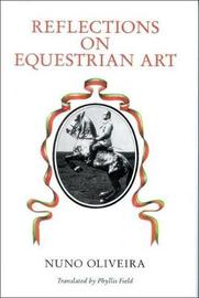 Reflections on the Equestrian Art by Nuno Oliveira image