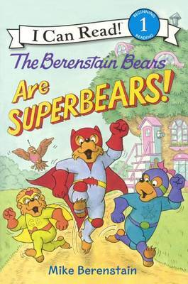 The Berenstain Bears Are Superbears! by Mike Berenstain image