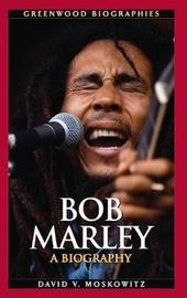 Bob Marley by David V Moskowitz