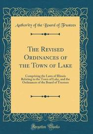 The Revised Ordinances of the Town of Lake by Authority of the Board of Trustees image