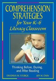 Comprehension Strategies for Your K-6 Literacy Classroom by Divonna Stebick image