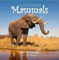 Draw Your Own Encyclopaedia Mammals by Colin M. Drysdale image