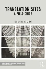 Translation Sites by Sherry Simon