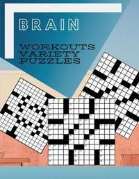 Brain Workouts Variety Puzzles by Samurel M Kardem