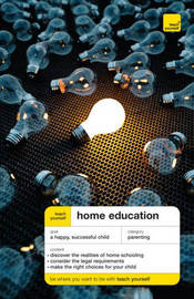 Teach Yourself Home Education by Ross Mountney image