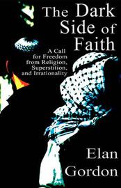 The Dark Side of Faith by Elan Gordon image