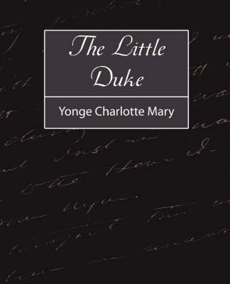 The Little Duke by Charlotte Mary Yonge Charlotte Mary image