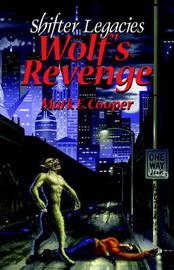 Wolf's Revenge by Mark E Cooper image