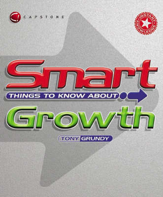 Smart Things to Know About Growth by Tony Grundy