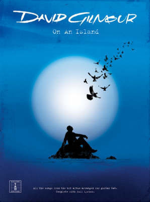 David Gilmour - on an Island by David Gilmour