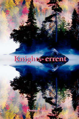 Knights-errent by Donna, Simmill