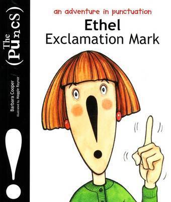 Puncs: Ethel Exclamation Mark by Barbara Cooper