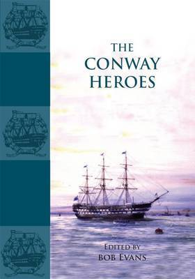 The Conway Heroes by Bob Evans