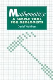 Mathematics: a Simple Tool for Geologists by David Waltham image