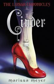 Cinder (Lunar Chronicles #1) by Marissa Meyer