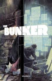 The Bunker: Volume 2 by Joshua Hale Fialkov