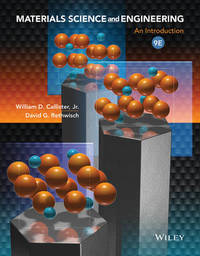 Materials Science and Engineering: An Introduction, 9e and WileyPLUS Registration Card by William D. Callister