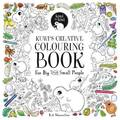 Kuwi's Creative Colouring Book: For Big and Small People by Kat Quin