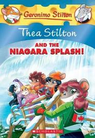 Thea Stilton #27: Thea Stilton and the Niagara Splash by Thea Stilton