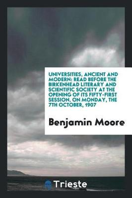 Universities, Ancient and Modern by Benjamin Moore image