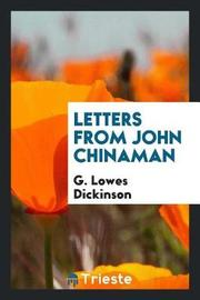 Letters from John Chinaman by G.Lowes Dickinson