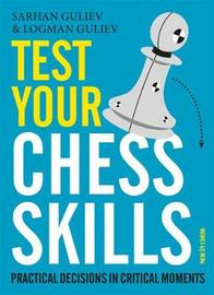 Test Your Chess Skills by Sarhan Guliev