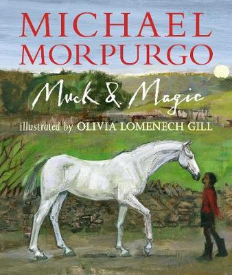 Muck and Magic by Michael Morpurgo image