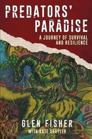Predators' Paradise by Glen Fisher