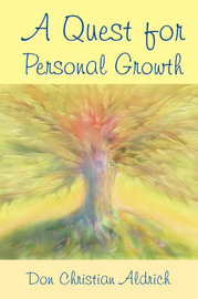 A Quest For Personal Growth by Don Christian Aldrich image