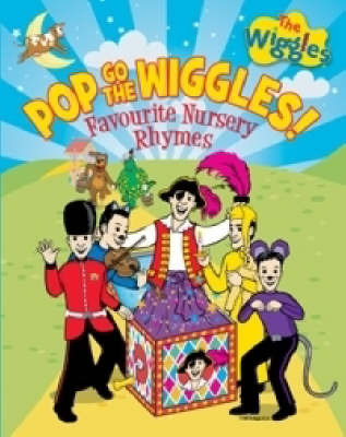 Pop Go The Wiggles: Favourite Nursery Rhymes image
